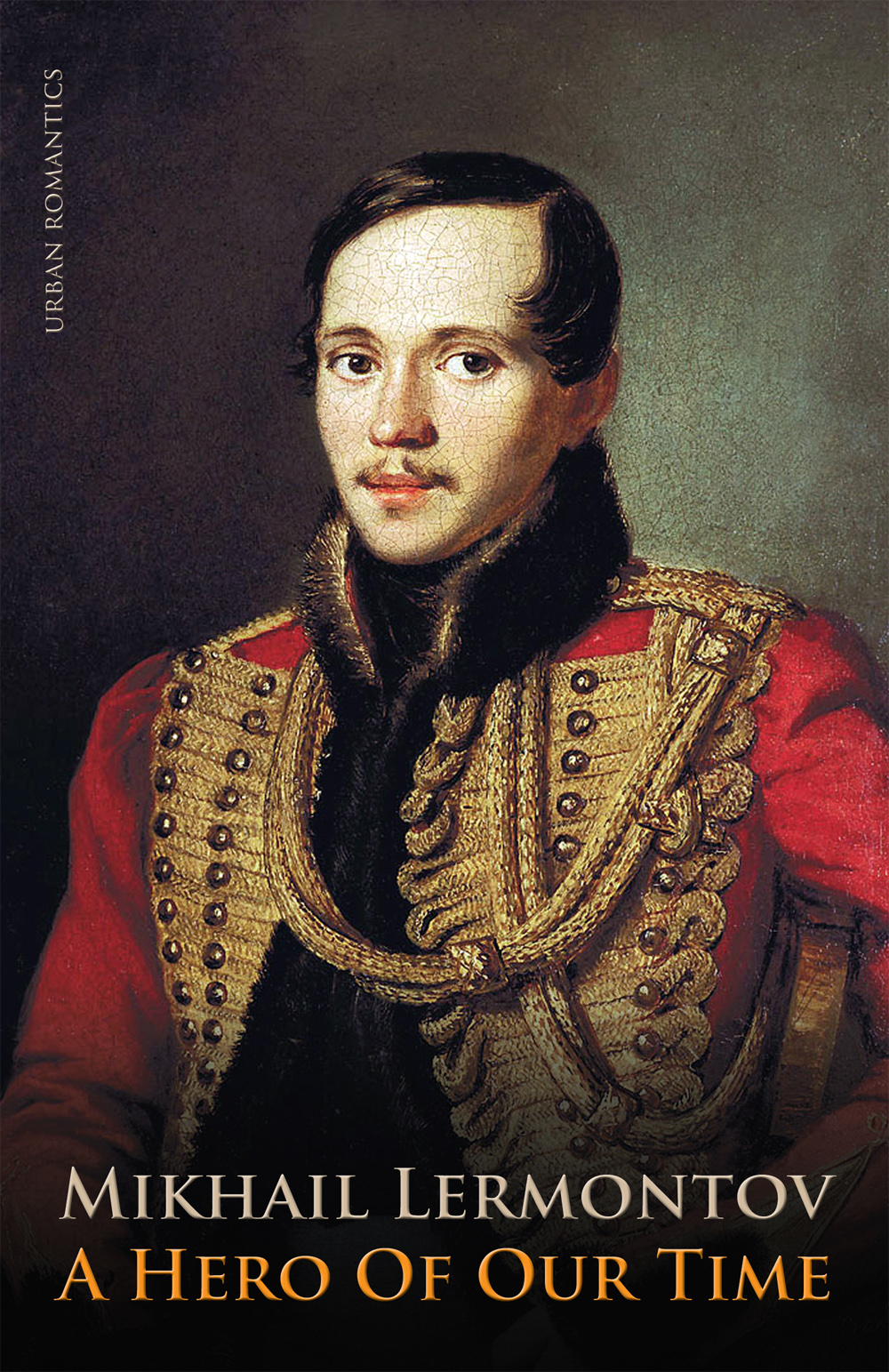 Lermontov, Hero of Our Time: description of heroes 59